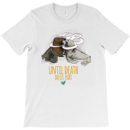 Until Deal Do Us Part T-shirt Designed By Belettelepink