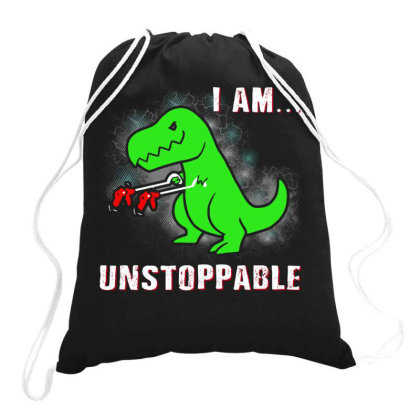 T Rex Dinosaur I Am Unstoppable Drawstring Bags Designed By Cahyorin