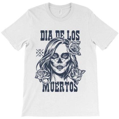 Dia Muertos Day Dead T-shirt Designed By Designisfun