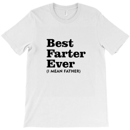 Best Father I Mean Father T-shirt Designed By Wd650
