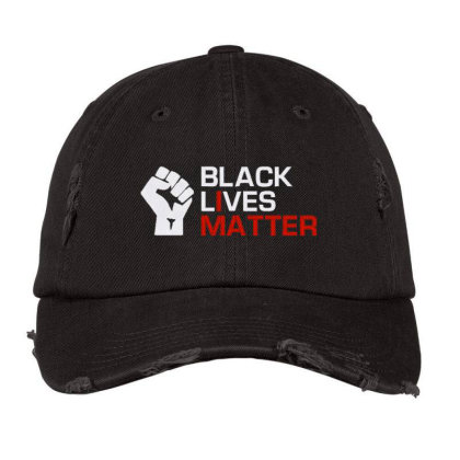 Black Lives Matter Embroidery Distressed Cap Designed By Madhatter