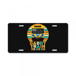 daddy train doo doo doo fathers day 2020 quarantined vintage License Plate | Artistshot