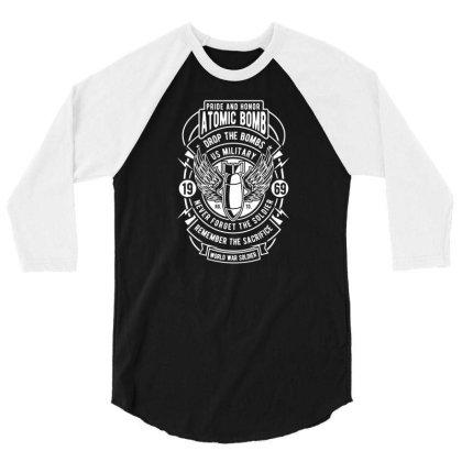 Atomic Bomb Badge 3/4 Sleeve Shirt Designed By Rulart
