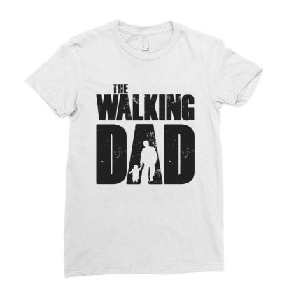 The Walking Dad Black Font Ladies Fitted T-shirt Designed By Akuasegar