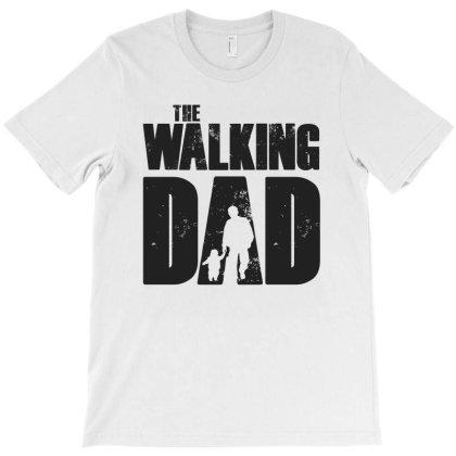 The Walking Dad Black Font T-shirt Designed By Akuasegar
