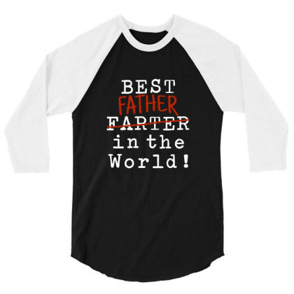 Best Father In The World 3/4 Sleeve Shirt Designed By Akuasegar