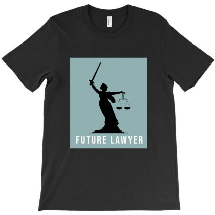 Future Lawyer T-shirt Designed By Cypryanus