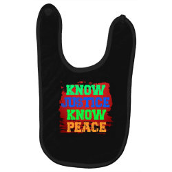 know justice know peace Baby Bibs | Artistshot