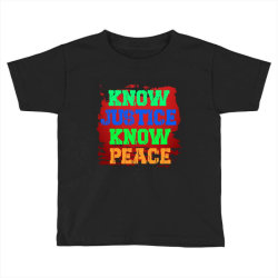 know justice know peace Toddler T-shirt | Artistshot