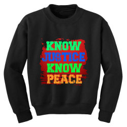 know justice know peace Youth Sweatshirt | Artistshot