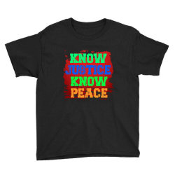Know Justice Know Peace Youth Tee Designed By Fashionfree