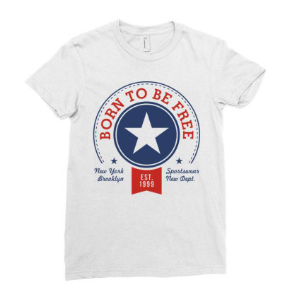 Born Free Freedom Ladies Fitted T-shirt Designed By Designisfun