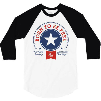 Born Free Freedom 3/4 Sleeve Shirt Designed By Designisfun