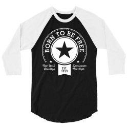 born free freedom 3/4 Sleeve Shirt | Artistshot