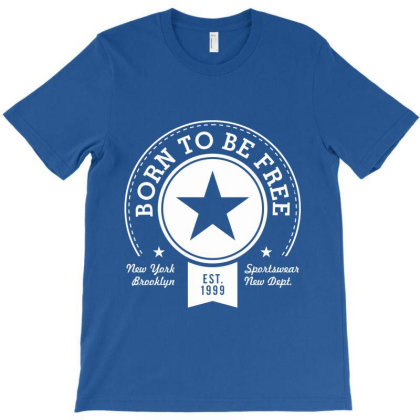 Born Free Freedom T-shirt Designed By Designisfun