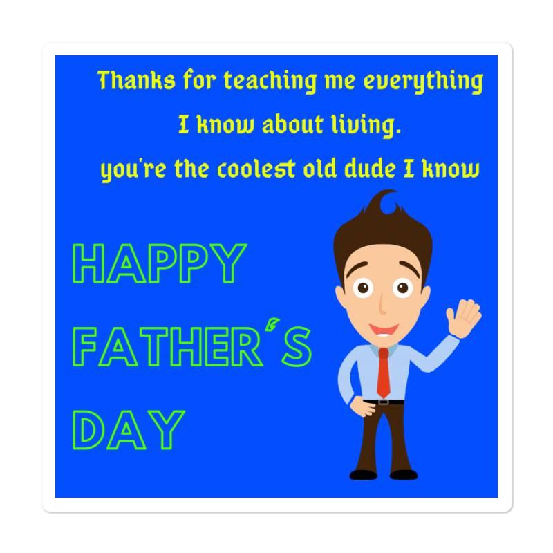 Father's Day Especially Art Sticker   Artistshot