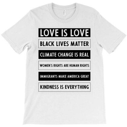 Love Is Love, Black Lives Matter - Anti Trump T-shirt Designed By Diogo Calheiros