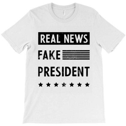 Real News Fake President - Anti Trump T-shirt Designed By Diogo Calheiros
