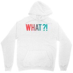 what why where who Unisex Hoodie | Artistshot