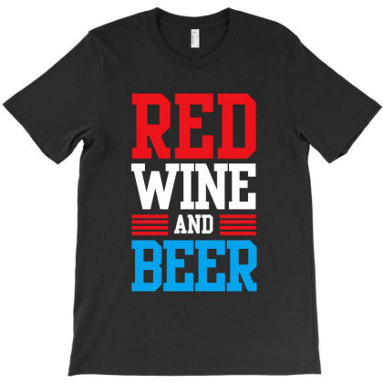 Red Wine And Beer T-shirt Designed By Dejavu77