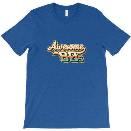 Awesome 80s T-shirt Designed By Asatya