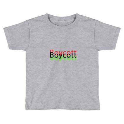 Exclusive Boycott T Shirts Toddler T-shirt Designed By Chiks