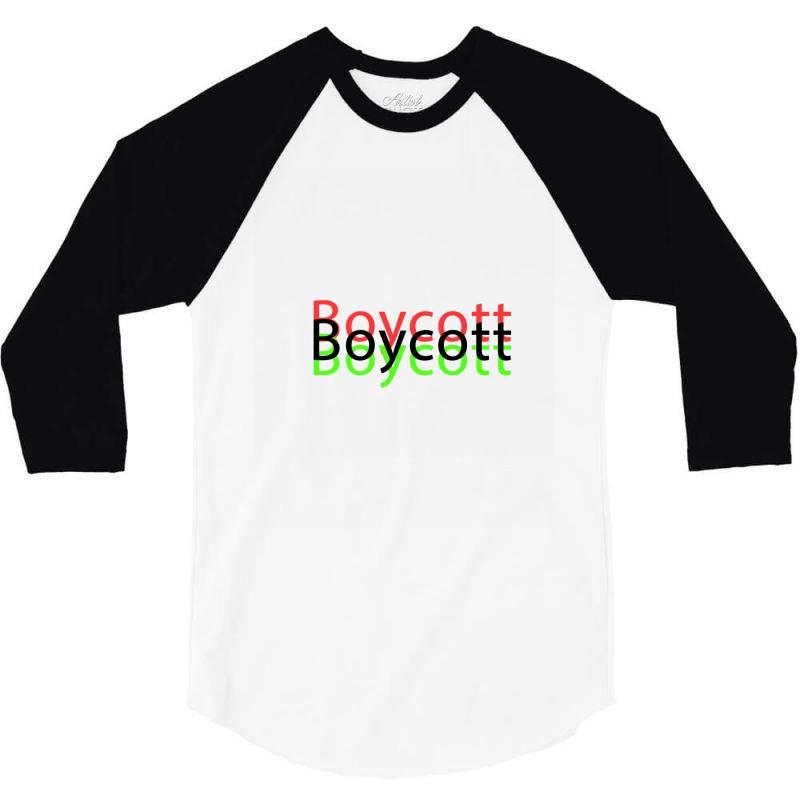 Exclusive Boycott T Shirts 3/4 Sleeve Shirt | Artistshot