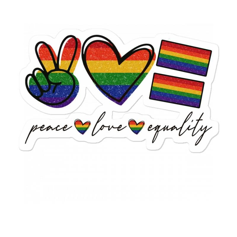 Peace Love Equality Sticker | Artistshot
