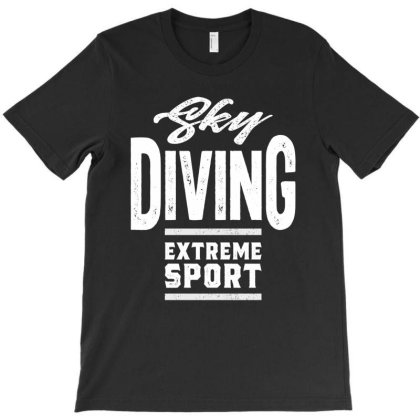 Sky Diving Extreme Sport Gift T-shirt Designed By Cidolopez