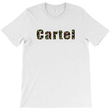 Cartel T-shirt Designed By Dav
