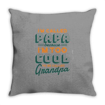 Cool Grandpa Quote Throw Pillow Designed By Bakari10