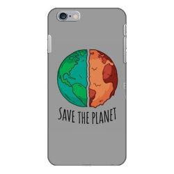 Save the planet iPhone 6 Plus/6s Plus Case | Artistshot