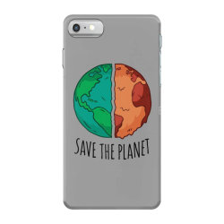 Save the planet iPhone 7 Case | Artistshot
