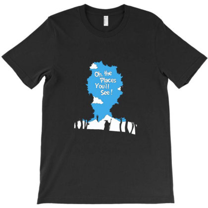 Oh, The Places You'll See! T-shirt Designed By Asatya