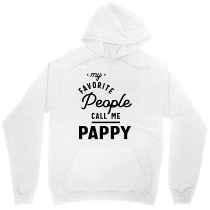 Mens My Favorite People Call Me Pappy Dad Gift Unisex Hoodie Designed By Cidolopez