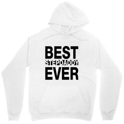 Best Stepdaddy Ever Unisex Hoodie Designed By Chris Ceconello