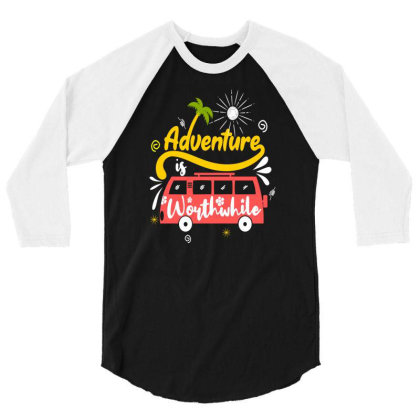 Adventure Worthwhife 3/4 Sleeve Shirt Designed By Chris299