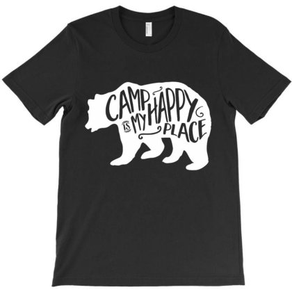 Camp Is My Happy Place T-shirt Designed By Hoainv