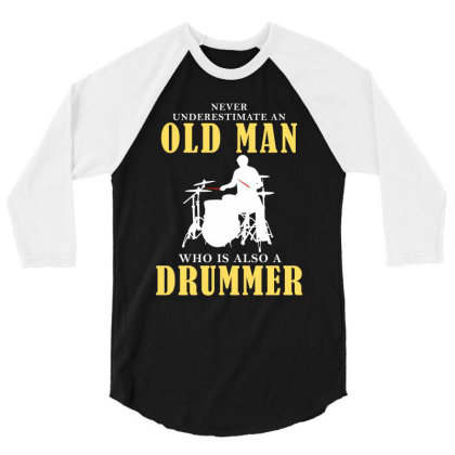 Old Man Drummer 3/4 Sleeve Shirt Designed By Meza Design