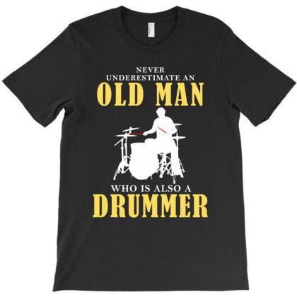 Old Man Drummer T-shirt Designed By Meza Design