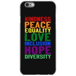 kindness peace equality love inclusion hope diversity iPhone 6/6s Case | Artistshot