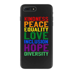 kindness peace equality love inclusion hope diversity iPhone 7 Plus Case | Artistshot