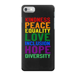 kindness peace equality love inclusion hope diversity iPhone 7 Case | Artistshot