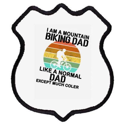 I Am A Mountain Biking Dad Shield Patch Designed By Ashlıcar