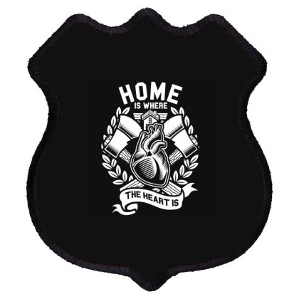 Home Is Where The Heart Is Shield Patch Designed By Rulart
