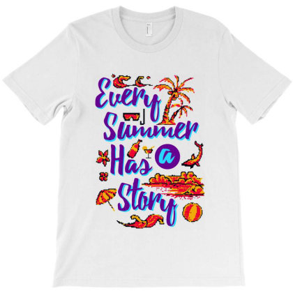 Every Summer Has A Story T-shirt Designed By Diamond Tees