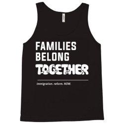 family belong together Tank Top | Artistshot