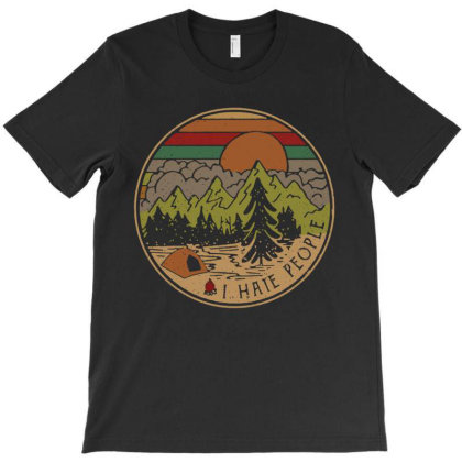Camping I Hate People T-shirt Designed By Hoainv