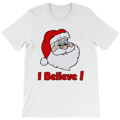 I Believe In Santa! T-shirt Designed By Diamond Tees