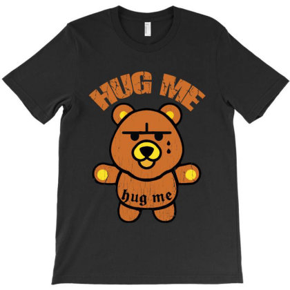 Hug Me  Bear T-shirt Designed By Diamond Tees